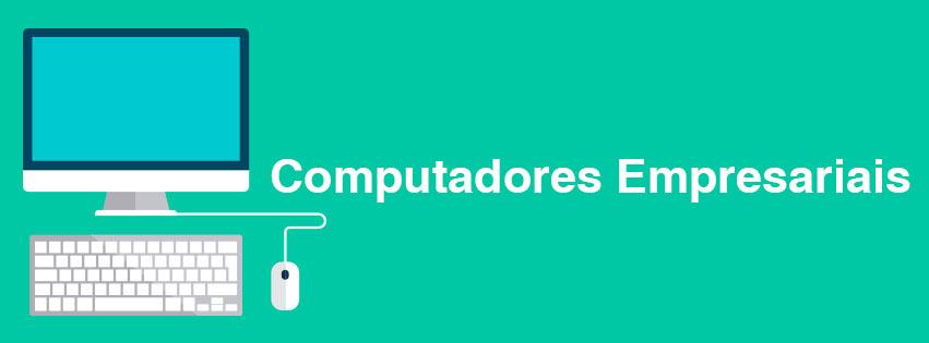 Computadores Empresariais